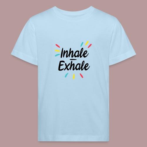 Inhale exhale yoga namaste - T-shirt bio Enfant