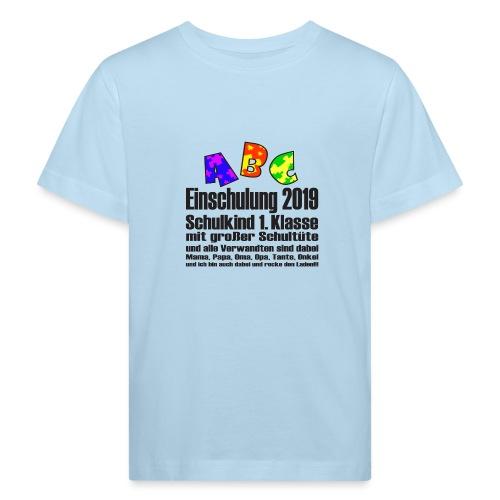 Einschulung Jahr 2019 - Kinder Bio-T-Shirt