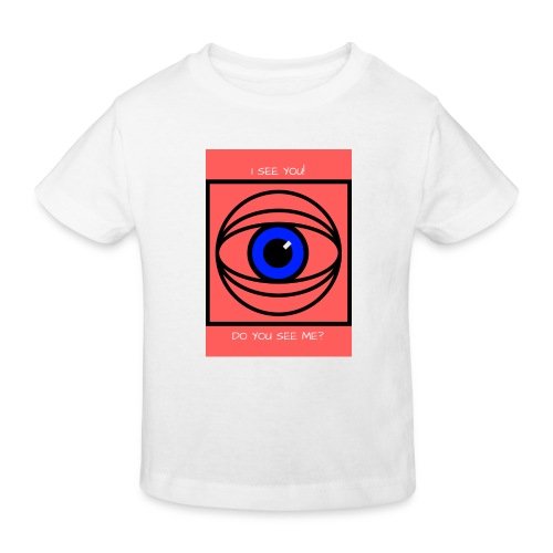I SEE YOU! DO YOU SEE ME? - Ekologisk T-shirt barn