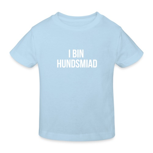 Vorschau: I bin hundsmiad - Kinder Bio-T-Shirt