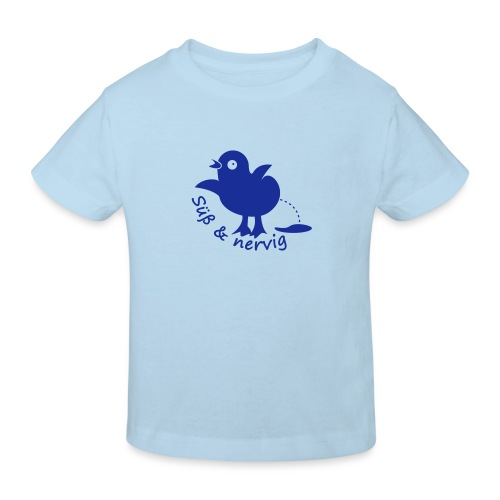 Küken Süß und nervig - Kinder Bio-T-Shirt