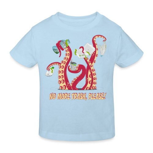 Octopus : No More trash,please! - T-shirt bio Enfant