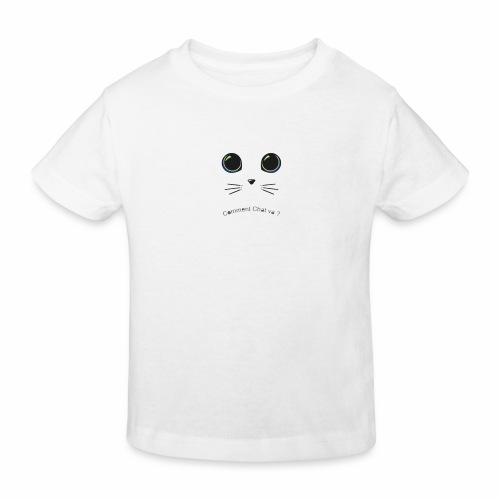 comment chat va ? - T-shirt bio Enfant