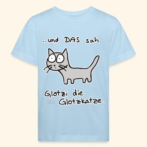 Glotzi die Glotzkatze - Kinder Bio-T-Shirt