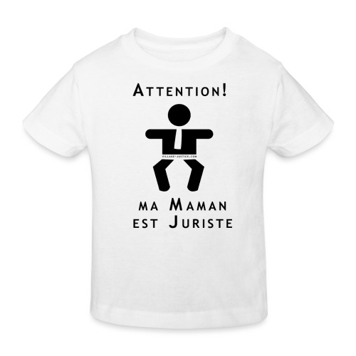 Attention Maman juriste ! - T-shirt bio Enfant