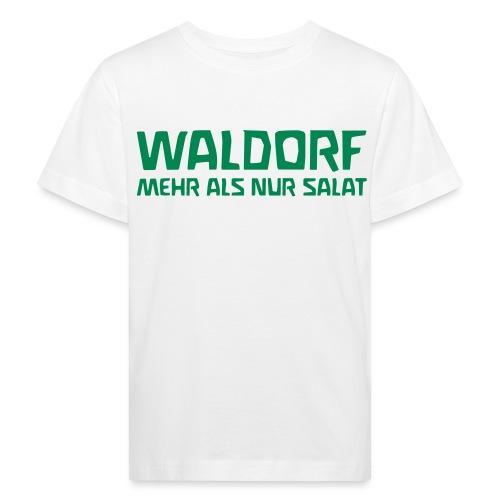 WALDORF MEHR ALS NUR SALAT - Kids' Organic T-Shirt