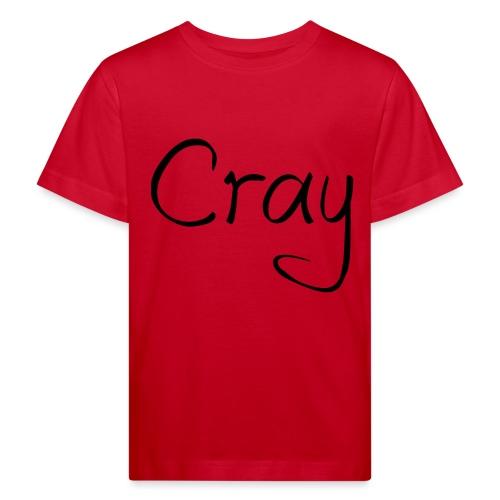 Cray Black Schrifft - Kinder Bio-T-Shirt