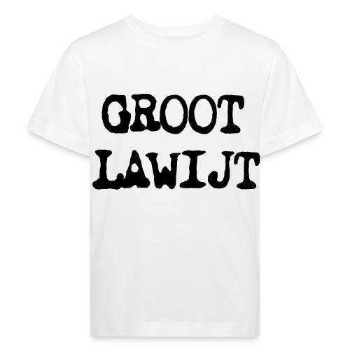 Groot Lawijt - Kinderen Bio-T-shirt