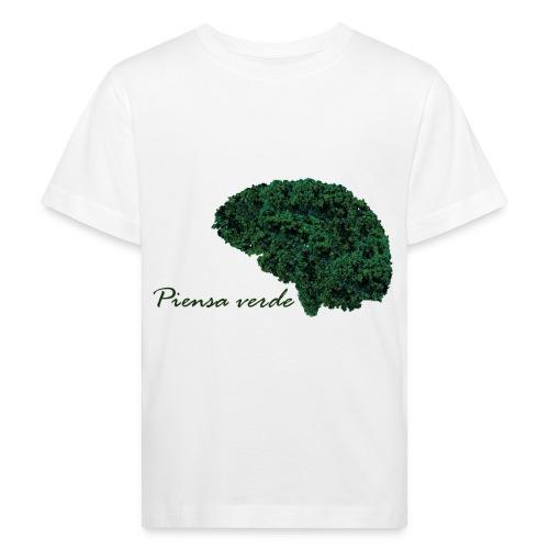 Piensa verde - Camiseta ecológica niño