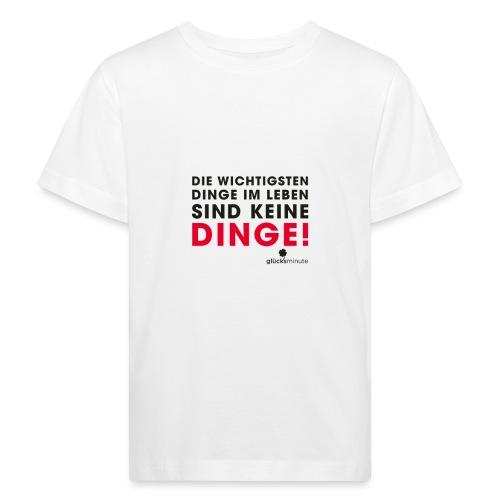 Motiv DINGE schwarze Schrift - Kinder Bio-T-Shirt