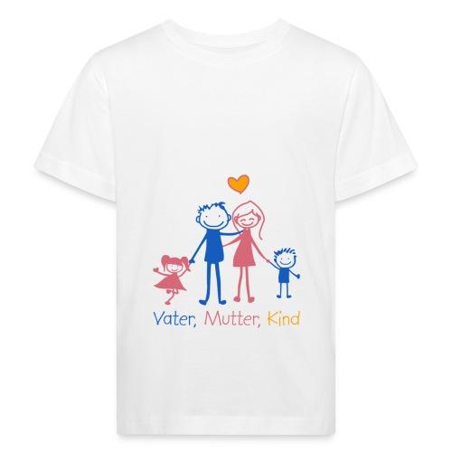 Vater, Mutter, Kind - Kinder Bio-T-Shirt