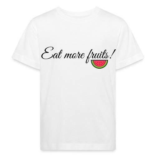 Eat more fruits! melon - Kids' Organic T-Shirt