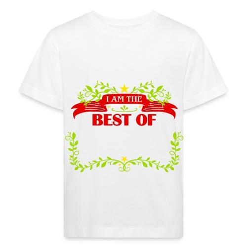 Talent Message I AM THE BEST OF Fun 6 - Kinder Bio-T-Shirt