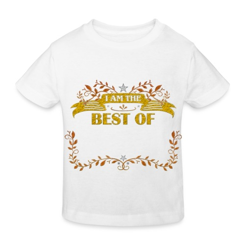 Talent Message I AM THE BEST OF Fun 5 - Kinder Bio-T-Shirt