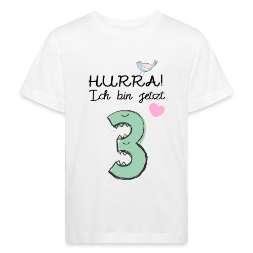 Hurra ich bin jetzt 3 / Geschenk zum 3. Geburtstag - Kinder Bio-T-Shirt