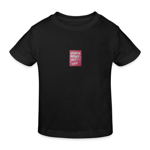 Make peace not war - Ekologisk T-shirt barn