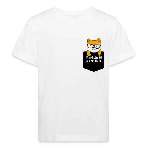 If You Love Me Let Me Sleep - T-shirt bio Enfant