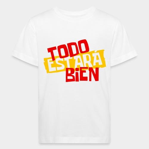 todo estara bien - T-shirt bio Enfant