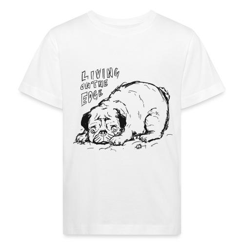 Living on the edge BLACK - Kids' Organic T-Shirt