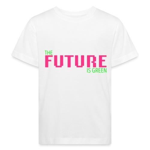 The FUTURE is GREEN! - Kinder Bio-T-Shirt