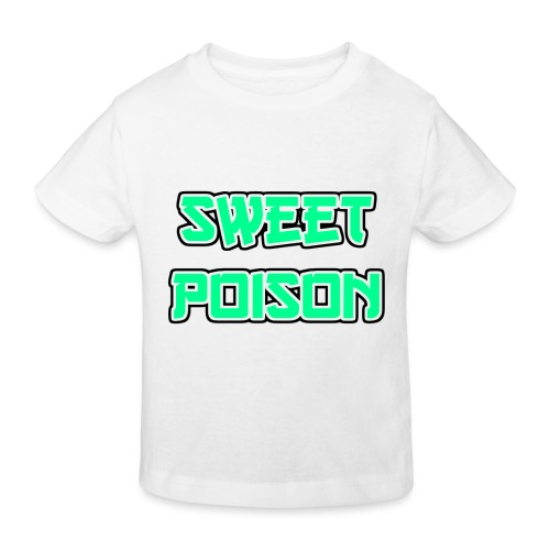 Sweet Poison - Kinder Bio-T-Shirt