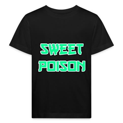 Sweet Poison - Kinder Bio-T-Shirt