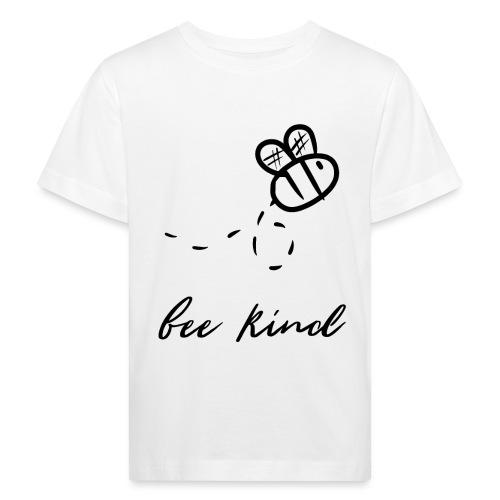 Biene Bienen Bienensterben Bienenschutz bee kind - Kinder Bio-T-Shirt