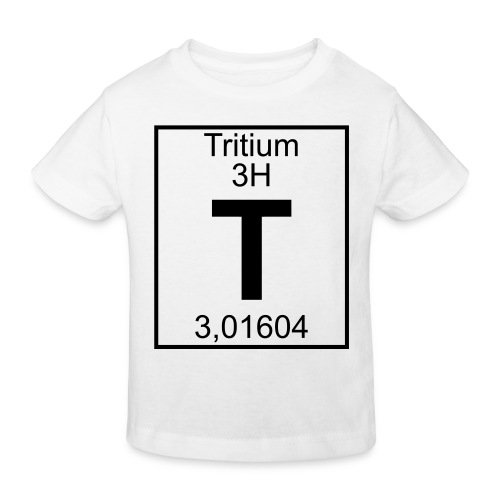 T (tritium) - Element 3H - pfll - Kids' Organic T-Shirt