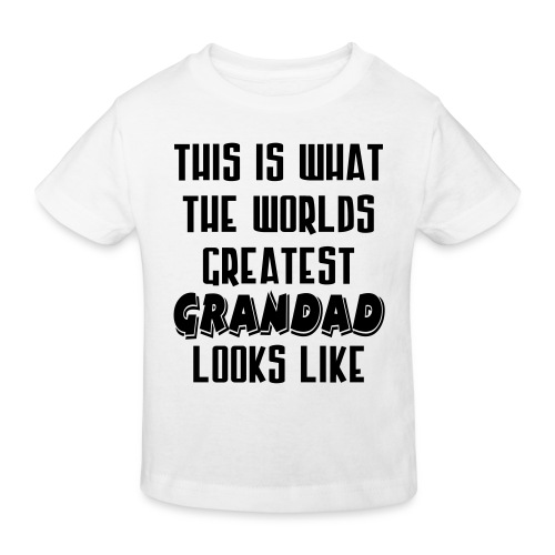 Worlds Greatest Grandad - Kids' Organic T-Shirt