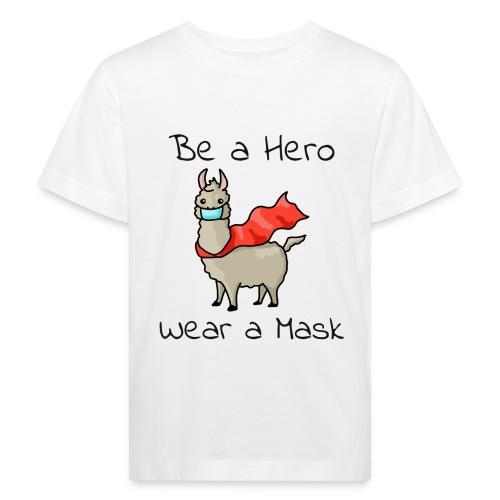 Sei ein Held, trag eine Maske - fight COVID-19 - Kinder Bio-T-Shirt