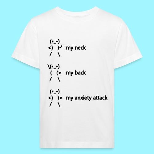 neck back anxiety attack - Kids' Organic T-Shirt