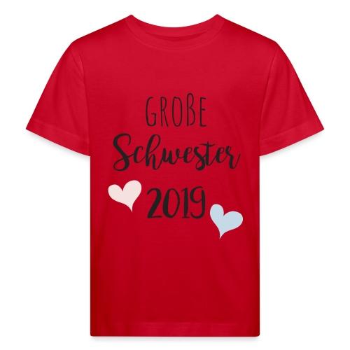 Große Schwester 2019 - Kinder Bio-T-Shirt