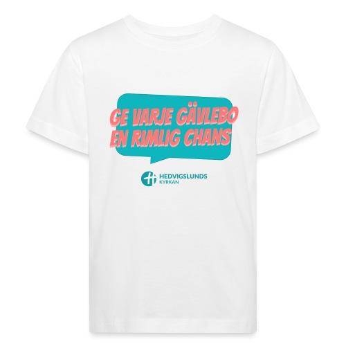 En rimlig chans - Ekologisk T-shirt barn