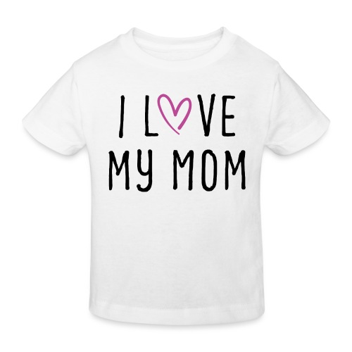 I love my mom Muttertagsgeschenk - Kinder Bio-T-Shirt