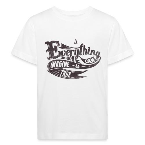 Everything you imagine - Kinder Bio-T-Shirt
