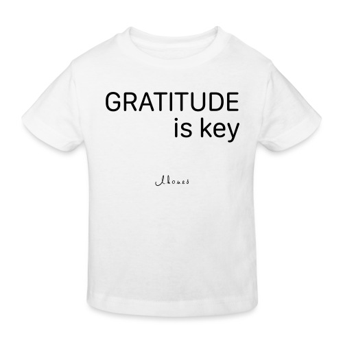GRATITUDE is key - Kids' Organic T-Shirt