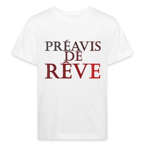 préavis de rêve (rouge) - T-shirt bio Enfant