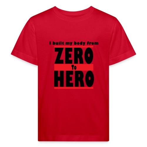 Zero To Hero - Lasten luonnonmukainen t-paita