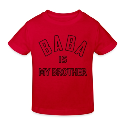Baba is my brother outline - T-shirt bio Enfant