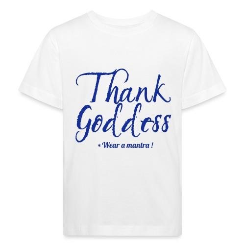 THANK GODDESS - Maglietta ecologica per bambini