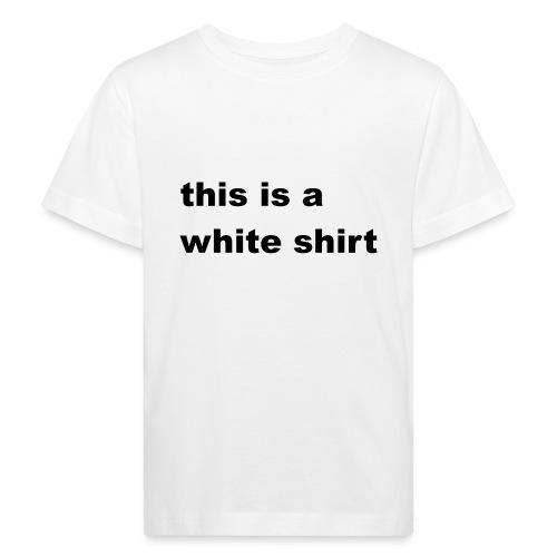 White shirt - Kinder Bio-T-Shirt