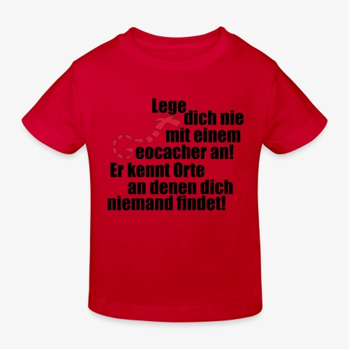 Leg' dich nicht mit uns an! - Kinder Bio-T-Shirt