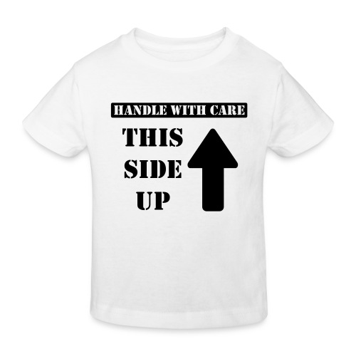 Handle with care / This side up - PrintShirt.at - Kinder Bio-T-Shirt