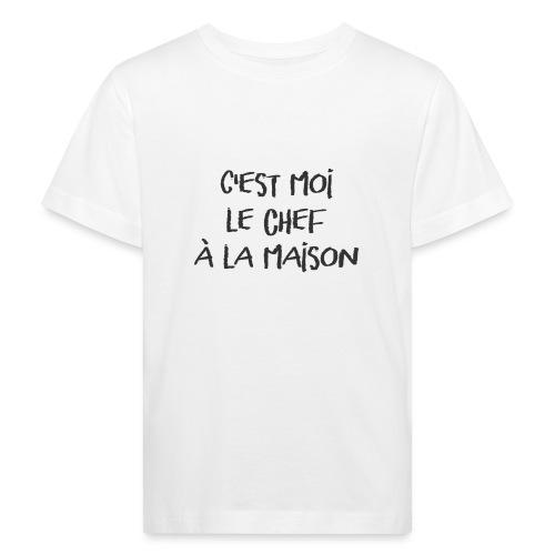 C'est moi le chef à la maison ! - T-shirt bio Enfant