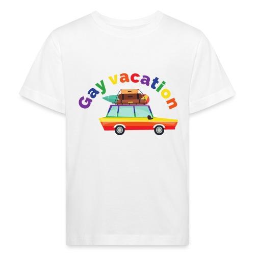 Gay Vacation   LGBT   Pride - Kinder Bio-T-Shirt
