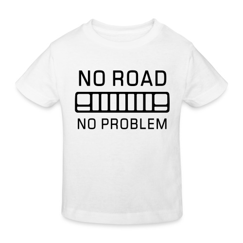 No Road, No Problem - Autonaut.com - Kids' Organic T-Shirt