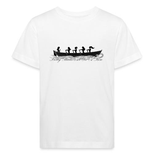 pretty maids all in a row - Kids' Organic T-Shirt