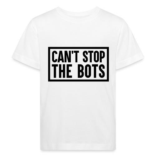 Can't Stop The Bots Premium Tote Bag - Kids' Organic T-Shirt