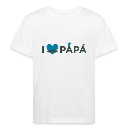 ik hoe van je papa - T-shirt bio Enfant