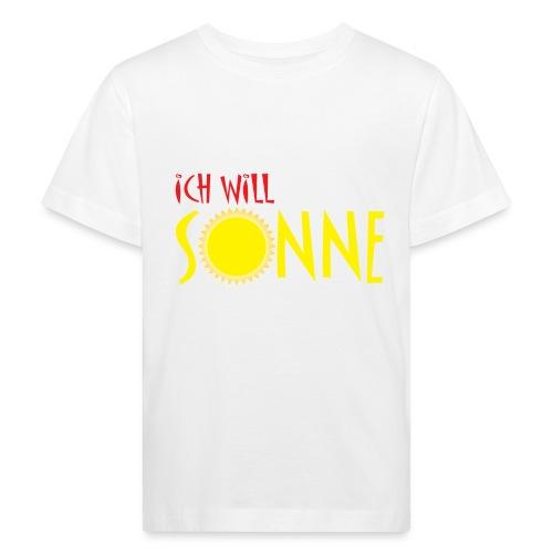 Ich will Sonne - Kinder Bio-T-Shirt